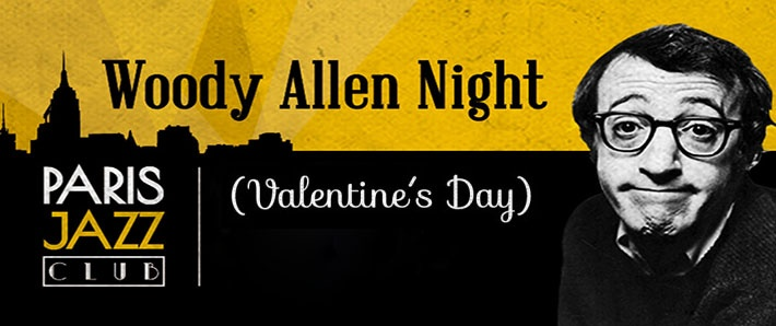 Woody Allen Night x Paris Jazz Club - San Valentín!